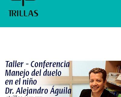 Duelo en niños Dr. Alejandro Aguila Tejeda