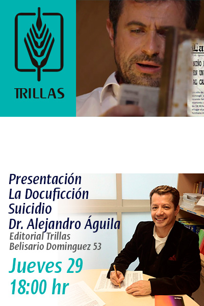 Docuficcion Suicidio presentado en editorial trillas