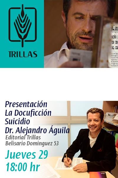 Docuficcion Suicidio presentado en editorial trillas